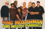 King Mellowman & Mellow Runnings